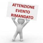 eventi_10127_1517918328_EVENTO_RIMANDATO